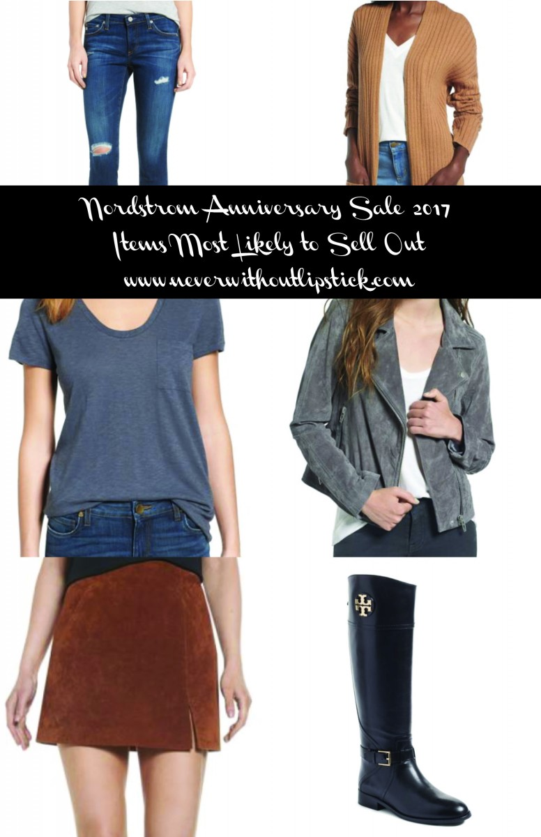 Style blogger Ashley Deatherage of Never Without Lipsticks calls out the 10 items most likely to sell out during the Nordstrom Anniversary Sale 2017